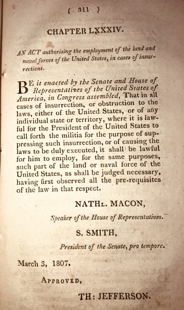 The Insurrection Act of 1807 – Statutes and Stories